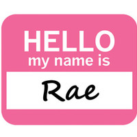 Rae Hello My Name Is Mouse Pad