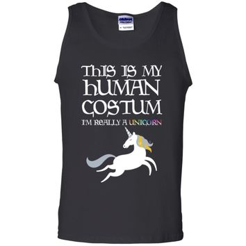 This Is My Human Costume I'm Really A Unicorn G220 Gildan 100% Cotton Tank Top