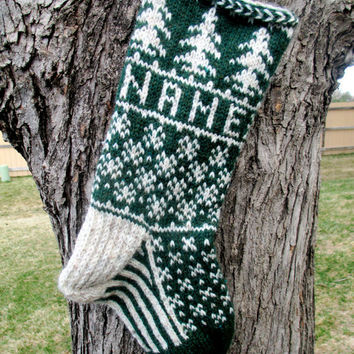 Evergreen Stocking - hand knit, custom name included, made to order