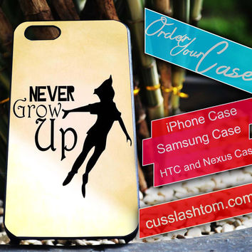 Exclusive Never Grow Up iPhone for 4 5 5c 6 Plus Case, Samsung Galaxy for S3 S4 S5 Note 3 4 Case, iPod for 4 5 Case, HtC One M7 M8