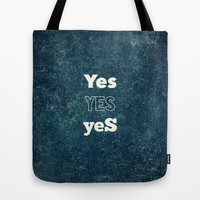 YES 1 Tote Bag by White Print Design