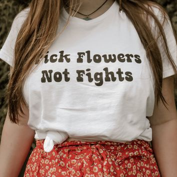 Flowers Not Fights Tee