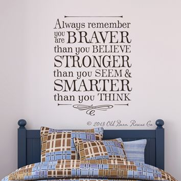 Supermarket: Wall Decal - Always remember you are braver than you believe... from Old Barn Rescue Company Wall Decals