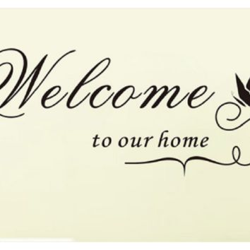 Welcome to Our Home Quote Wall Decal