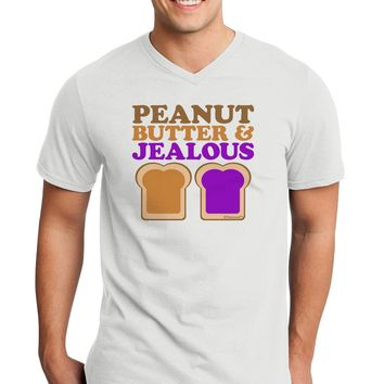 Peanut Butter and Jealous Adult V-Neck T-shirt by TooLoud
