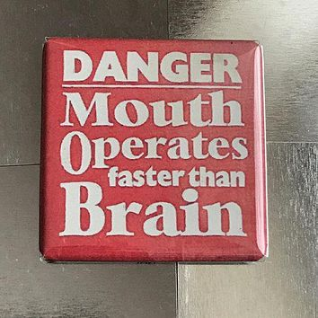 Danger Mouth Operates Faster Than Brain Funny Fridge Magnet