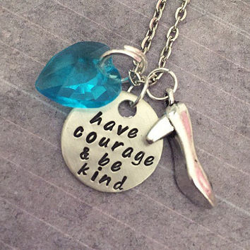 Have Courage and Be Kind V2 Necklace - Fairytale Jewelry - Once Upon A Time Jewelry - Princess Jewelry - Cinderella Inspired Jewelry