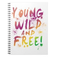 Young, Wild and Free! Expressive Arty Notebook