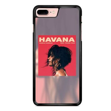 Camila Cabello Havana Feat Young Thug iPhone 7 Plus Case
