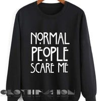 Unisex Crewneck Sweatshirt Normal People Scare Me Design Clothfusion