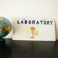 Rare Science For The People 1970's Laboratory Science Sign
