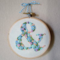 Customizable floral hand embroidery ampersand, choose your own letter, 4 inch hoop