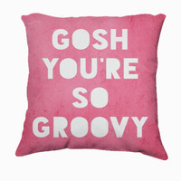 Retro Inspired Home Decor - Gosh Groovy Typography Throw Pillow,- Expressions for The Home