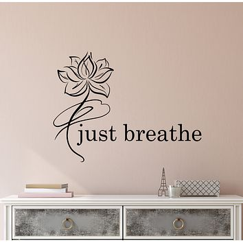 Vinyl Wall Decal Just Breathe Logo Quote Yoga Meditation Room Lotus Flower Pattern Stickers (4253ig)