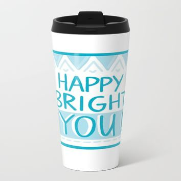 flowers be happy mugs Metal Travel Mug by Coffee Cup Heaven