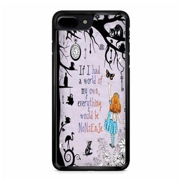 Alice In Wonderland Quote iPhone 8 Plus Case
