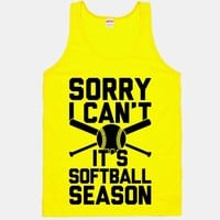 Sorry I Can't It's Softball Season
