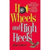 Hot Wheels and High Heels (Paperback)