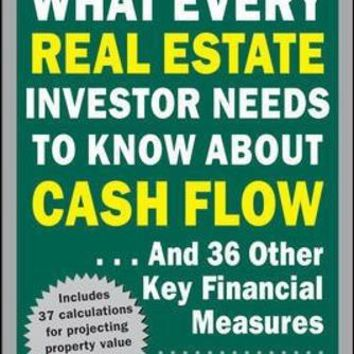 What Every Real Estate Investor Needs to Know About Cash Flow 2 Updated