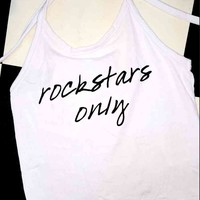 SWEET LORD O'MIGHTY! ROCKSTARS ONLY HALTER IN WHITE