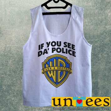 Men's Basic Tank Top - If You See Da Police Warn A Brother Design