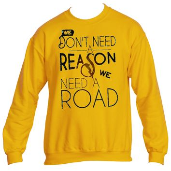 Don't Need a Reason | Heavy Blend™ Fleece Crew |Underground Statements`