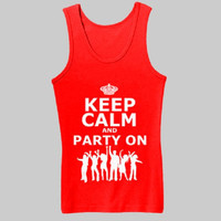 Keep Calm And Party On Womens Tank by DKTees on Etsy