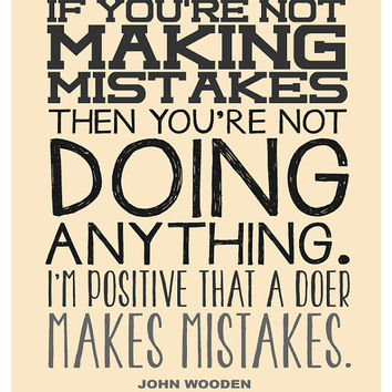 "Typography inspirational quote poster print, decor wall art, John Wooden, Making mistakes 8.5""x11"""