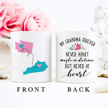 Coffee Mug | My Grandma Forever Never Apart Maybe In Distance But Never At Heart | Long Distance Mug | State To State | Gift For Grandma