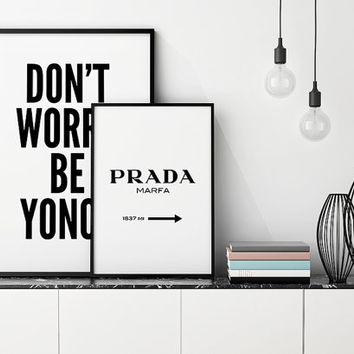 Best Seller Set - Beyonce and Prada Marfa posters, wall art, home decor, print art, typography quote, word art, famous print, print art