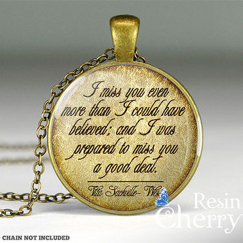 Vita Sackville-West quote resin pendants,famous quotes pendant charms,charm jewelry- Q0112CP
