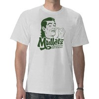 Mullets T-Shirt from Zazzle.com