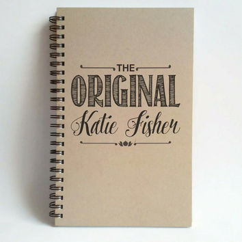 The original (YOUR NAME), 5x8 custom Journal, personalized, spiral notebook, brown kraft notebook, white journal, personalized, customized