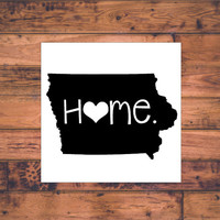 Iowa Home Decal | Iowa State Decal | Homestate Decals | Love Sticker | Love Decal  | Car Decal | Car Stickers | Bumper | 055