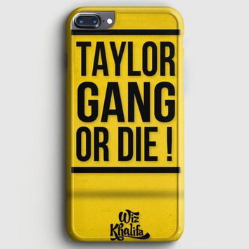 Wiz Khalifa Taylor Gang Or Die iPhone 7 Plus Case