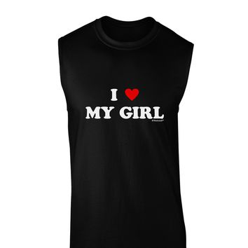 I Heart My Girl - Matching Couples Design Dark Muscle Shirt  by TooLoud
