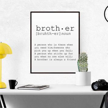 DEFINITION OF BROTHER Funny Wall Art Printable Definition Funny Gift For Brother Poster Definition Print Definition Typography Brother Gift