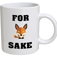For Fox Sake Coffee Cup Mug