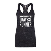Worlds Okayest Runner Funny Running Tank Top, Womans Running Tank, Workout Clothes for Women Burnout Running Shirt, Funny Workout Tanks