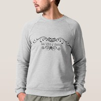 Life Is Beautiful - La Vita é Bella Sweatshirt. Sweatshirt
