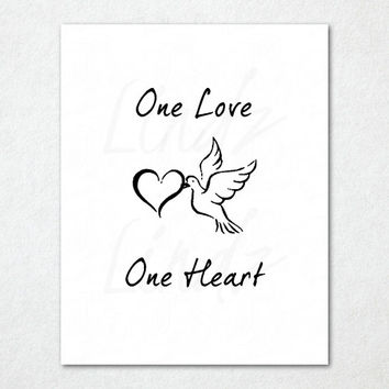 One Love One Heart Dove Lyrics By Bob Marley Print - Dove Print - Love Print - Peace Print - Printable Art - Typography - Inspirational Art