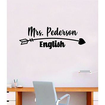 Custom Teacher Name Arrow Heart Wall Decal Home Decor Art Sticker Vinyl School Elementary Kindergarden Classroom Customized Personalized Cute