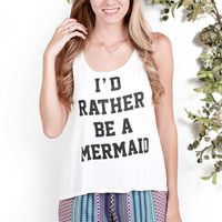 Rather Be a Mermaid Tank