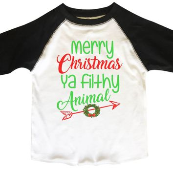 Merry Christmas Ya Filthy Animal BOYS OR GIRLS BASEBALL 3/4 SLEEVE RAGLAN - VERY SOFT TRENDY SHIRT B615