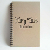 Fairy Tales do come true, 5x8 writing journal, custom spiral notebook personalized brown kraft memory book small sketchbook scrapbook