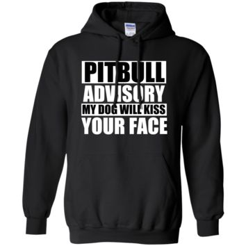 my pitbull will kiss your face T-Shirt