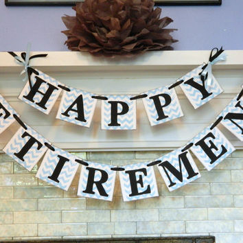 Happy Retirement Banner /Retirement Party Sign/ Chevron Stripes Party Decoration/ You Pick the Colors