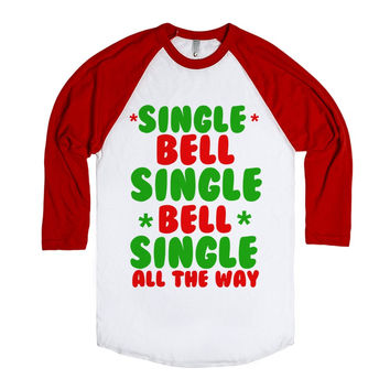 SINGLE BELL SINGLE GIRL CHRISTMAS SHIRT
