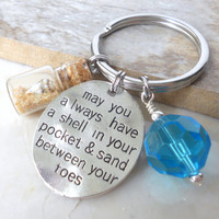 Beach Key Chain, Beach Wedding Favor, May You Always Have a Shell in Your Pocket & Sand Between Your Toes, Beach House Key, Beach Key Holder