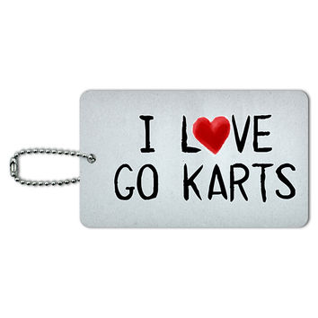 I Love Go Karts Written on Paper ID Card Luggage Tag